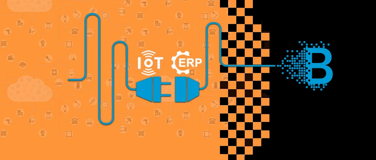 Connecting Your ERP with IoT and Ultimately Blockchain