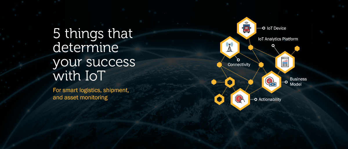 5 Things You Need For Successful Real-Time Supply Chain Tracking