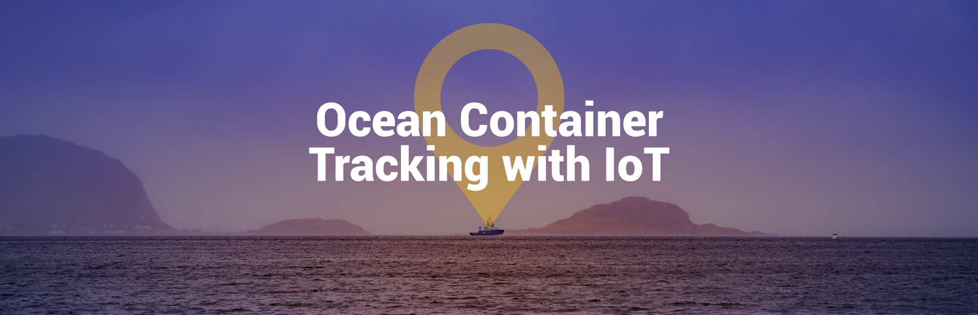 How to Track Your Ocean Container with IoT