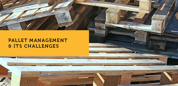Pallet management and Its Challenges